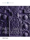 Picts Gaels and Scots
