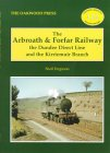 The Arbroath and Forfar Railway