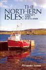 The Northern Isles Orkney and Shetland
