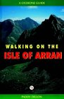 Walking in the Isle of Arran