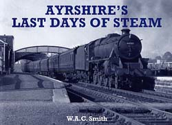 Ayrshires Last Days of Steam