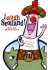 Laugh in Scotland