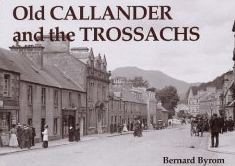 Old Callander and the Trossachs