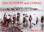 Old Photographs Dunoon and Cowal Scotland