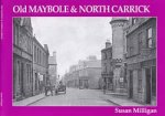Old Photographs Maybole and North Carrick Scotland