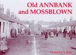 Old Photographs Old Annbank and Mossblown Scotland