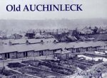 Old Photographs Old Auchinleck Scotland