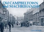 Old Photographs Old Campbeltown and Machrihanish Scotland