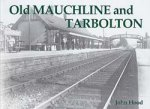 Old Photographs Old Mauchline and Tarbolton Scotland