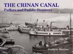Old Photographs The Crinan Canal Puffers and Paddle Steamers Scotland
