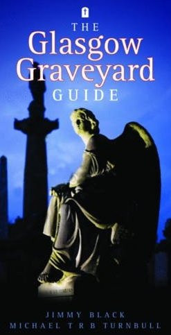 The Glasgow Graveyard Guide.