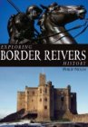 Exploring Border Reivers History