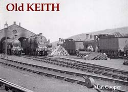 Old Photographs Of Keith Scotland