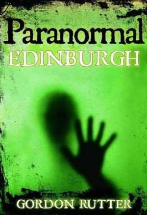 Paranormal Edinburgh