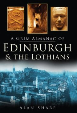 A Grim Almanac of Edinburgh