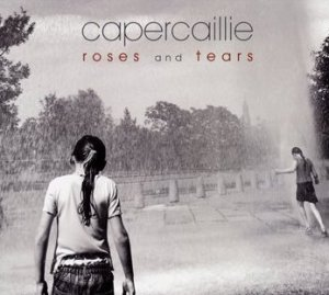 Capercaillie Roses and Tears