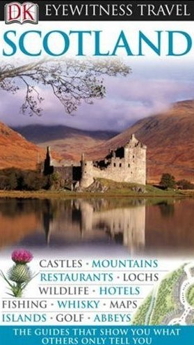 Scotland eyewitness travel guide for Travel guide to scotland