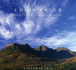 Scotland Wild Places Wall Calendar 2012